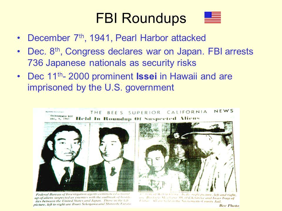 FBI Roundups December 7th, 1941, Pearl Harbor attacked
