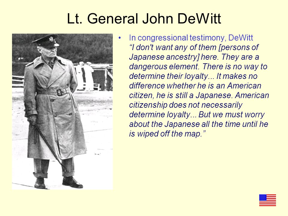 Lt. General John DeWitt