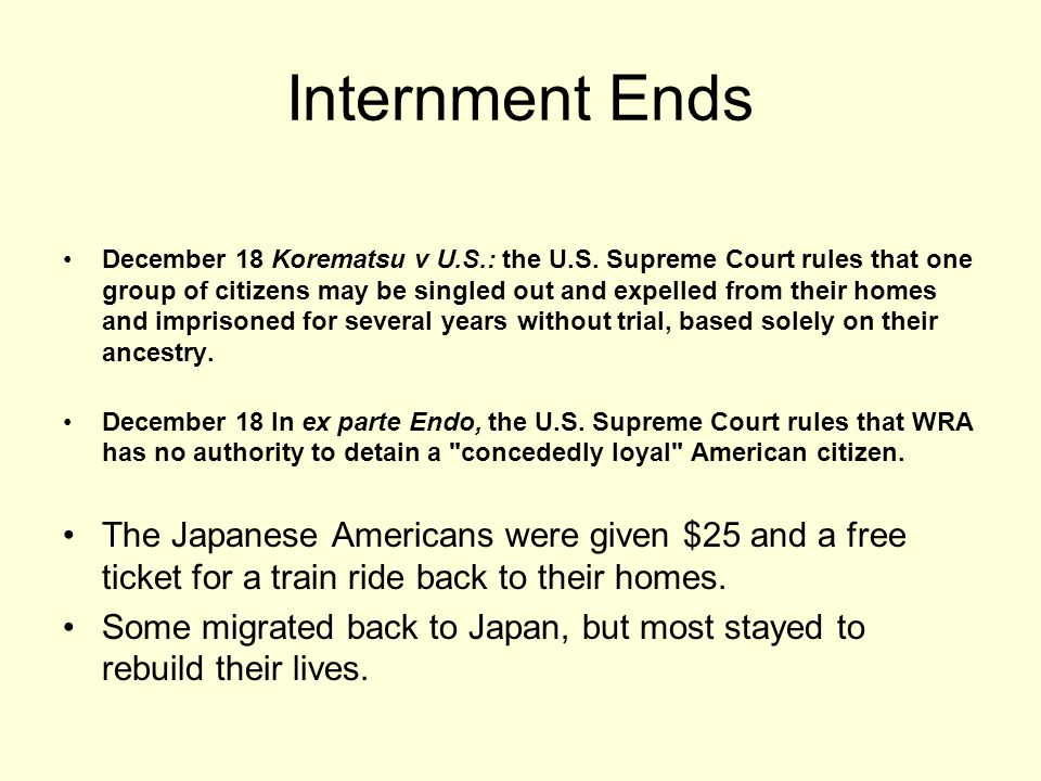 Internment Ends