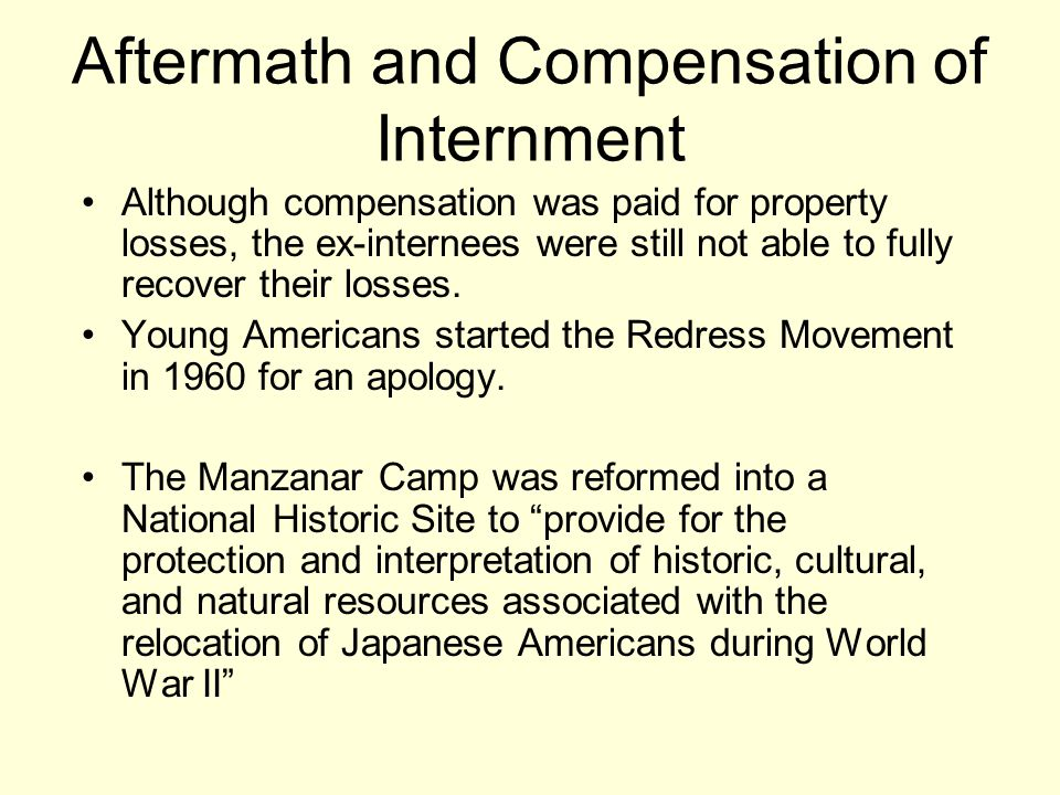 Aftermath and Compensation of Internment