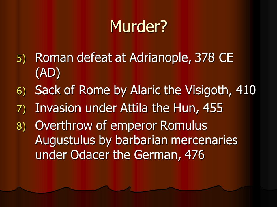 Murder Roman defeat at Adrianople, 378 CE (AD)