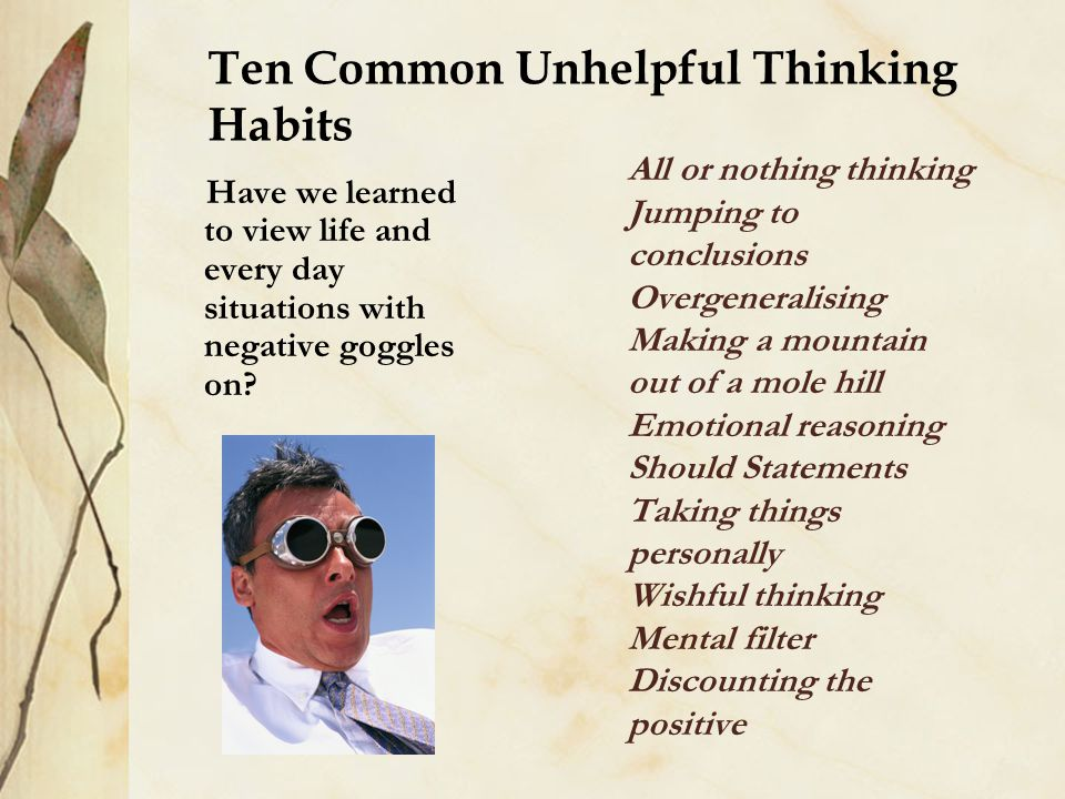 Ten Common Unhelpful Thinking Habits