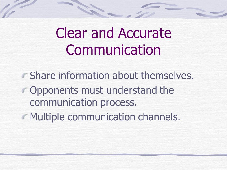 Clear and Accurate Communication
