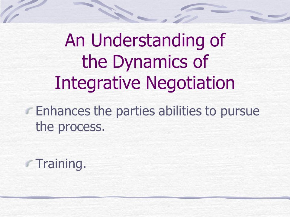 An Understanding of the Dynamics of Integrative Negotiation
