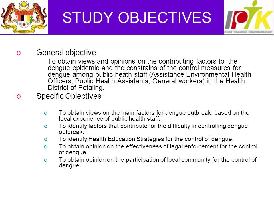 STUDY OBJECTIVES General objective: Specific Objectives