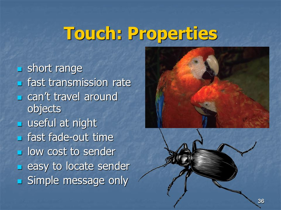 Touch: Properties short range fast transmission rate
