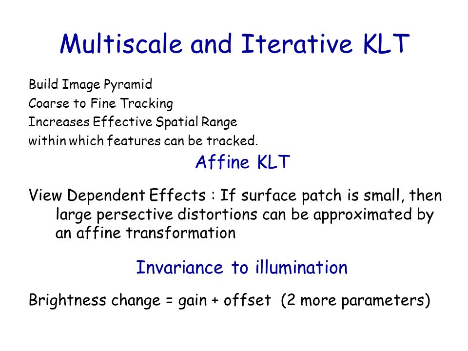 Multiscale and Iterative KLT
