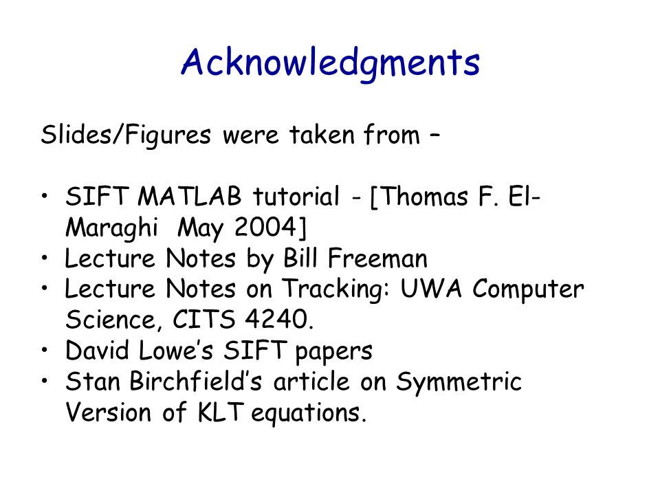 Acknowledgments Slides/Figures were taken from –