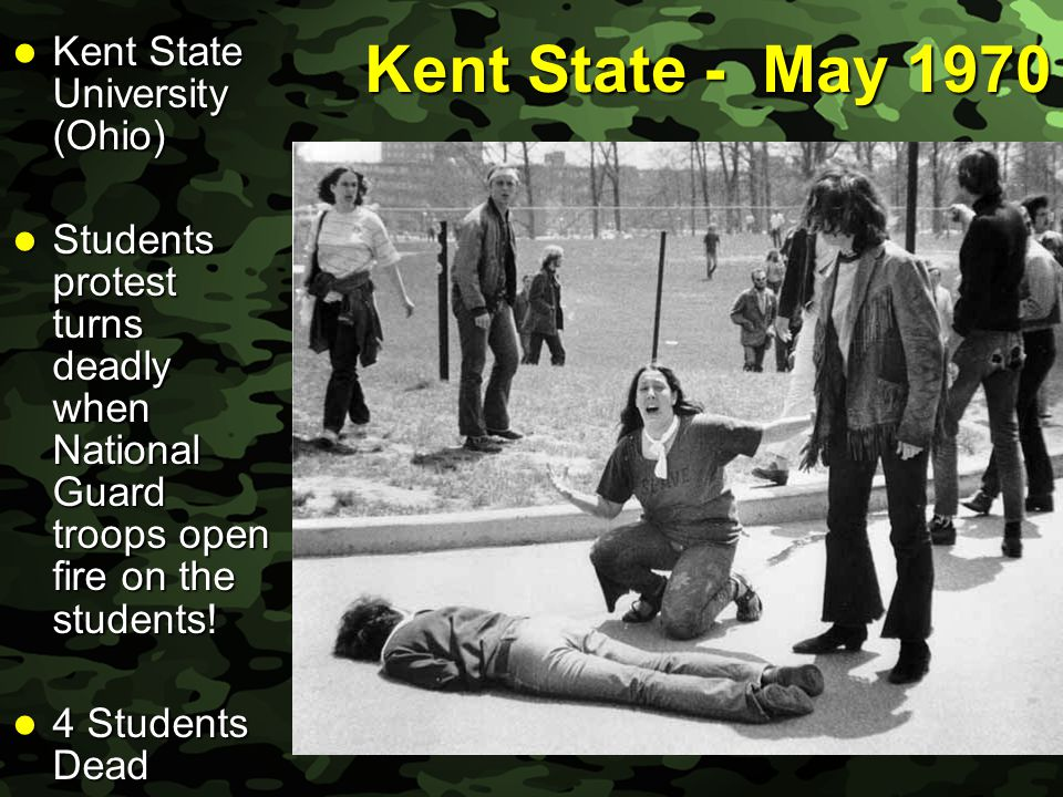 Kent State - May 1970 Kent State University (Ohio)