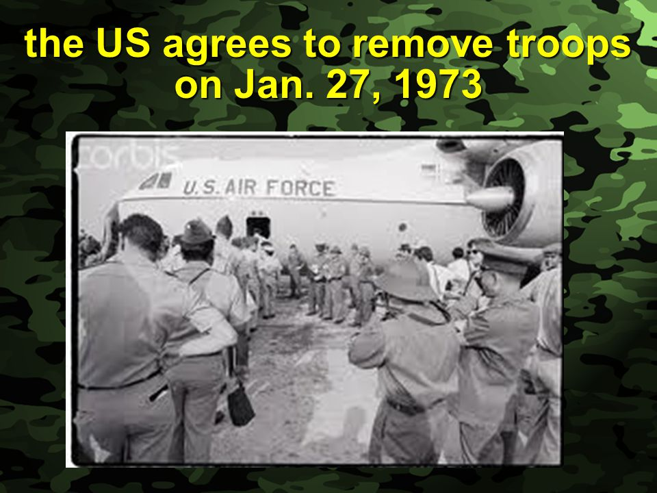 the US agrees to remove troops on Jan. 27, 1973