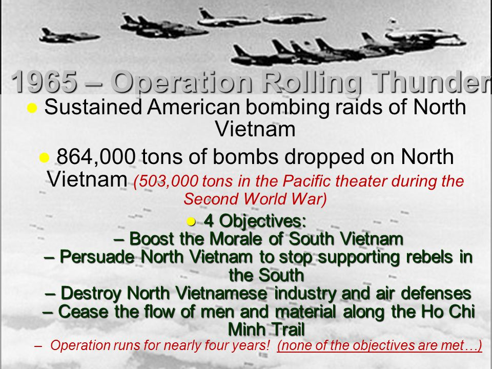 1965 – Operation Rolling Thunder