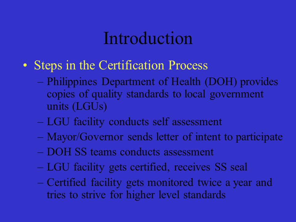 Introduction Steps in the Certification Process