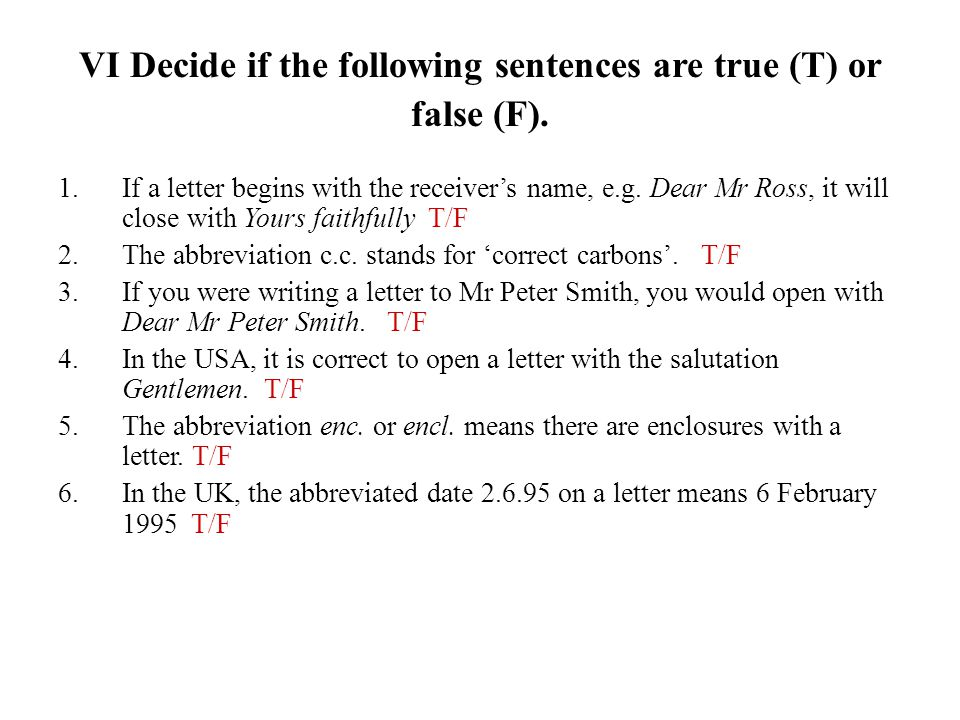 VI Decide if the following sentences are true (T) or false (F).