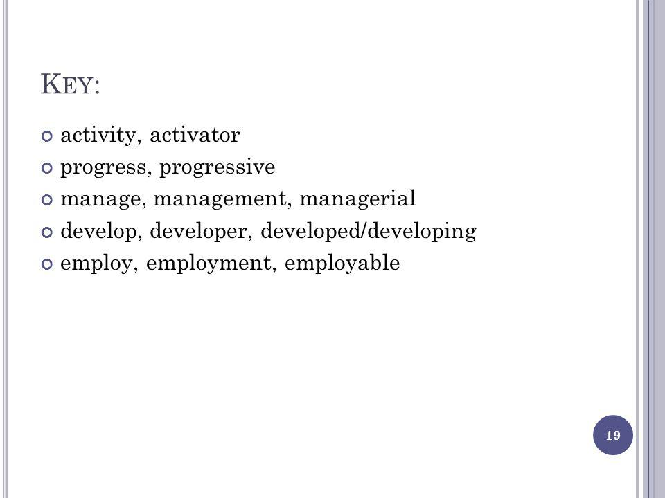 Key: activity, activator progress, progressive
