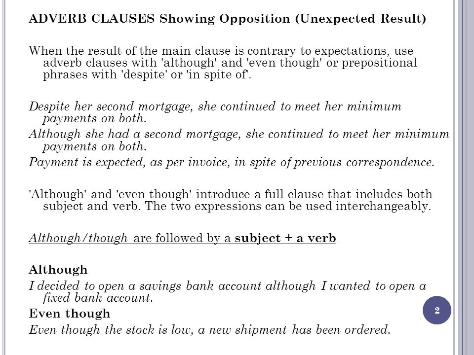 ADVERB CLAUSES Showing Opposition (Unexpected Result)