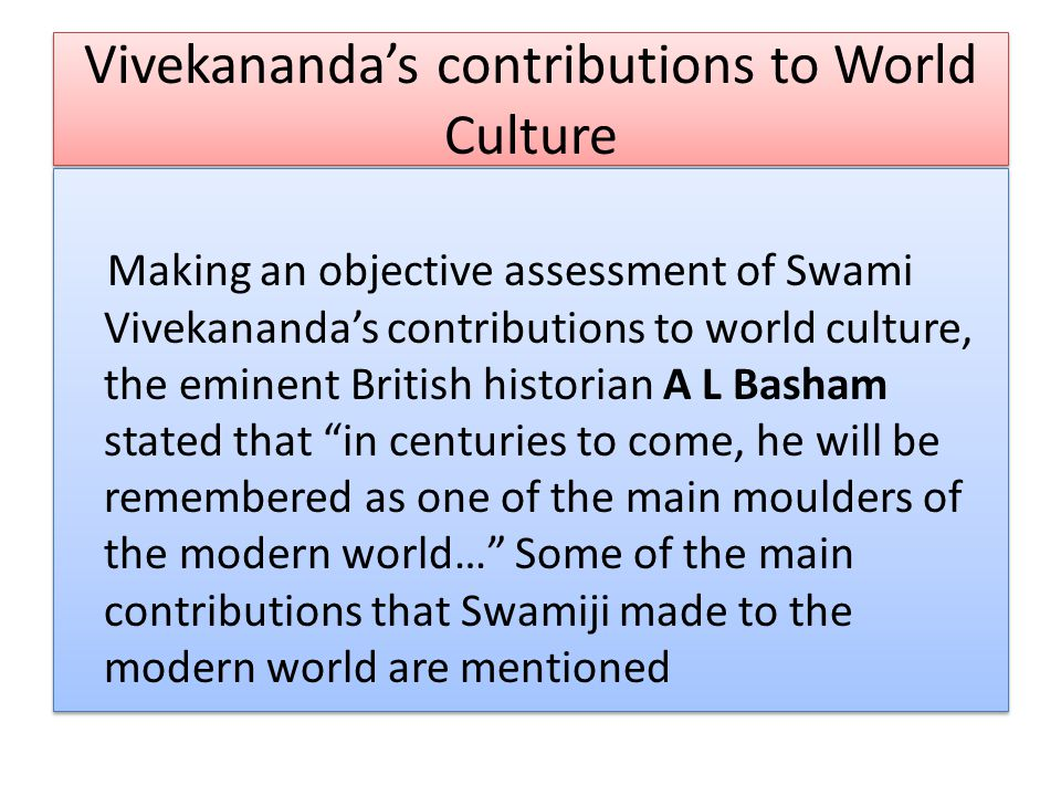 Vivekananda's contributions to World Culture