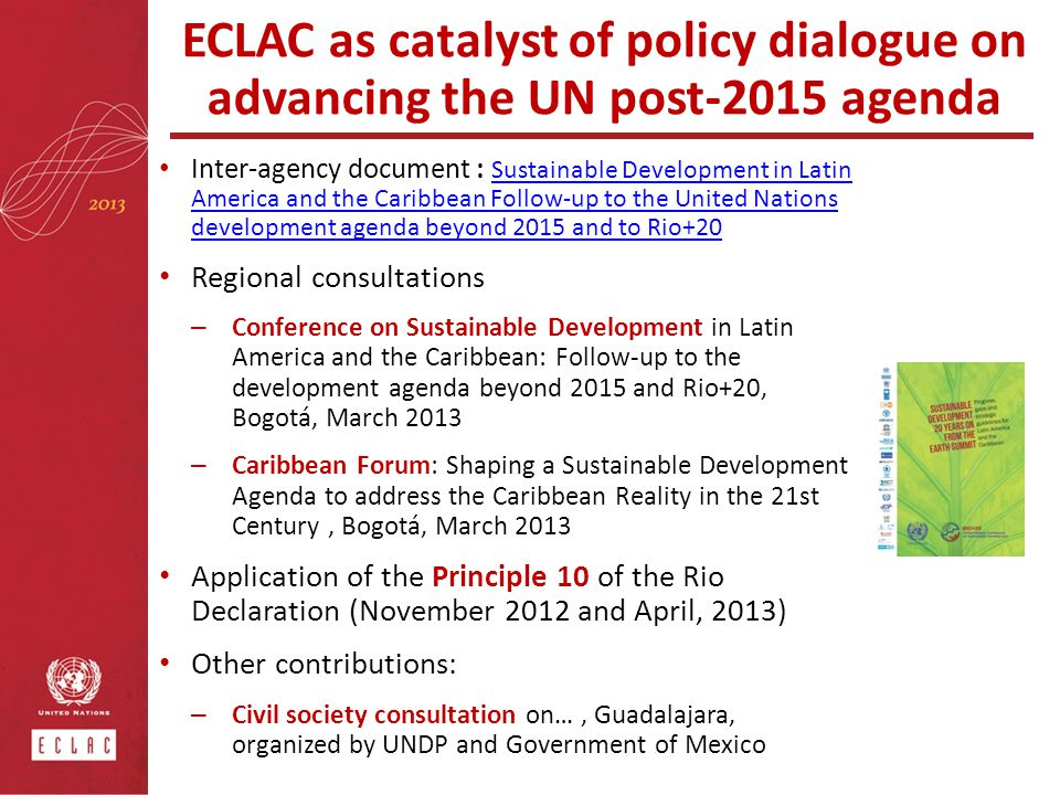 ECLAC as catalyst of policy dialogue on advancing the UN post-2015 agenda