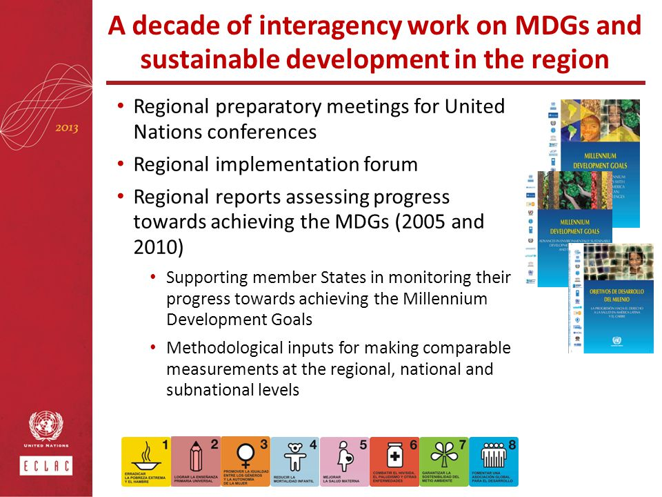 A decade of interagency work on MDGs and sustainable development in the region
