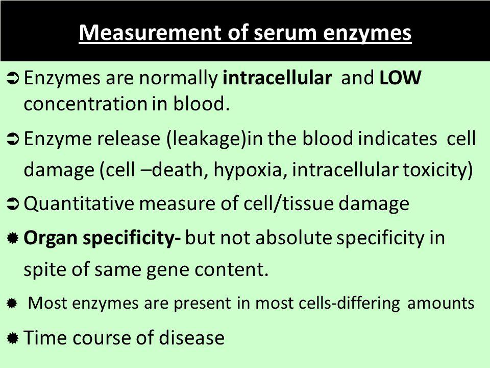 Measurement of serum enzymes