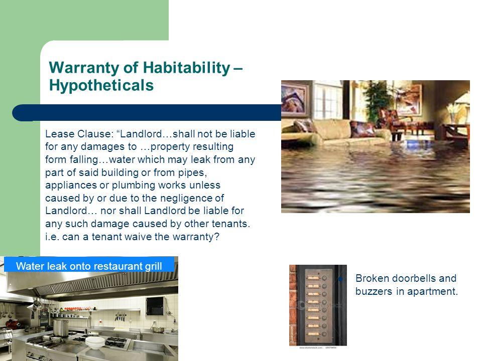 Warranty of Habitability –Hypotheticals