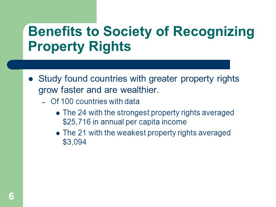 Benefits to Society of Recognizing Property Rights