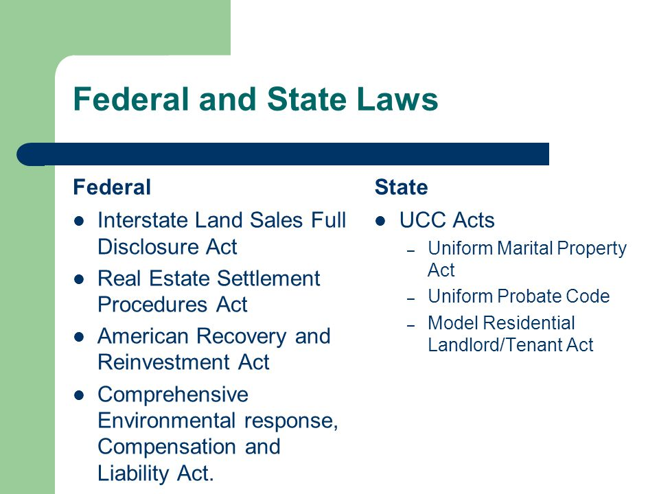 Federal and State Laws Federal State