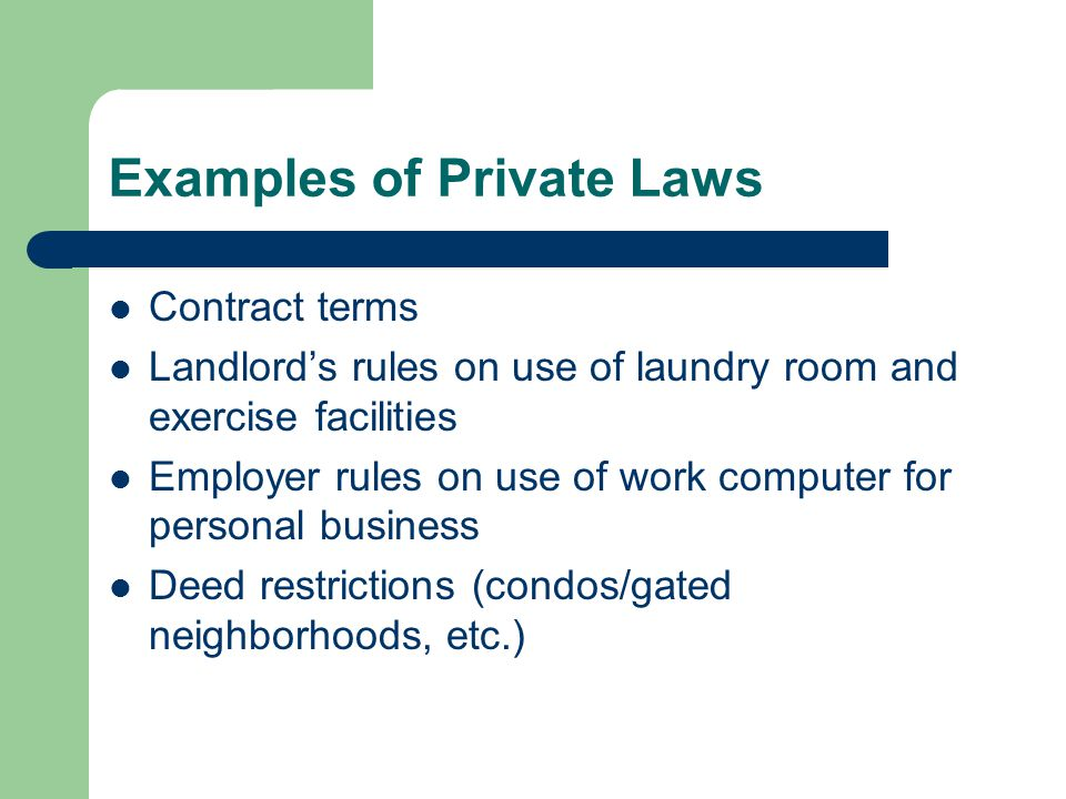 Examples of Private Laws