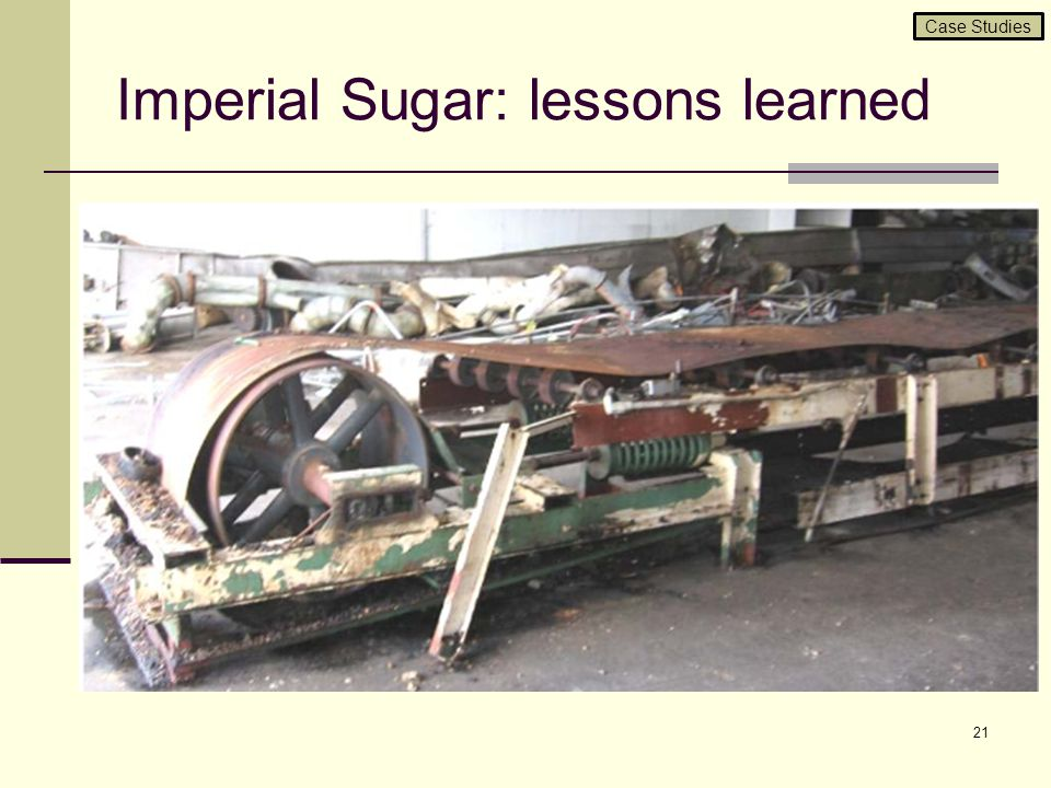Imperial Sugar: lessons learned