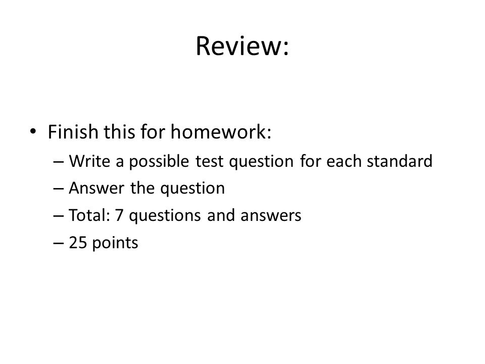Review: Finish this for homework: