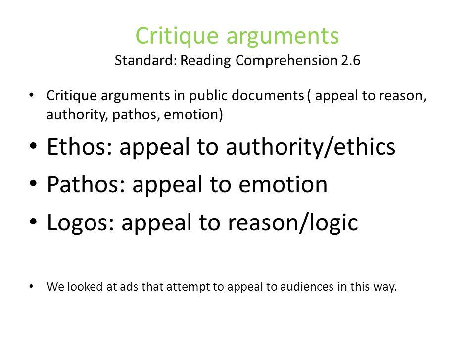 Critique arguments Standard: Reading Comprehension 2.6