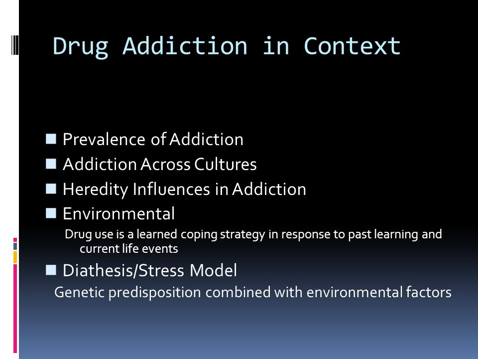 Drug Addiction in Context