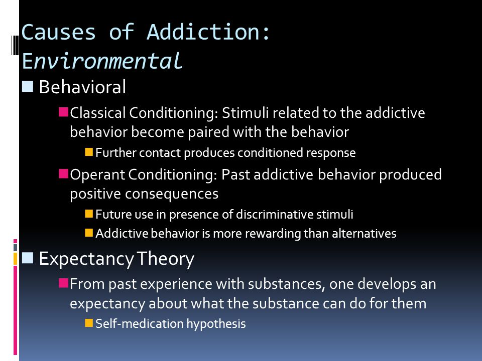 Causes of Addiction: Environmental