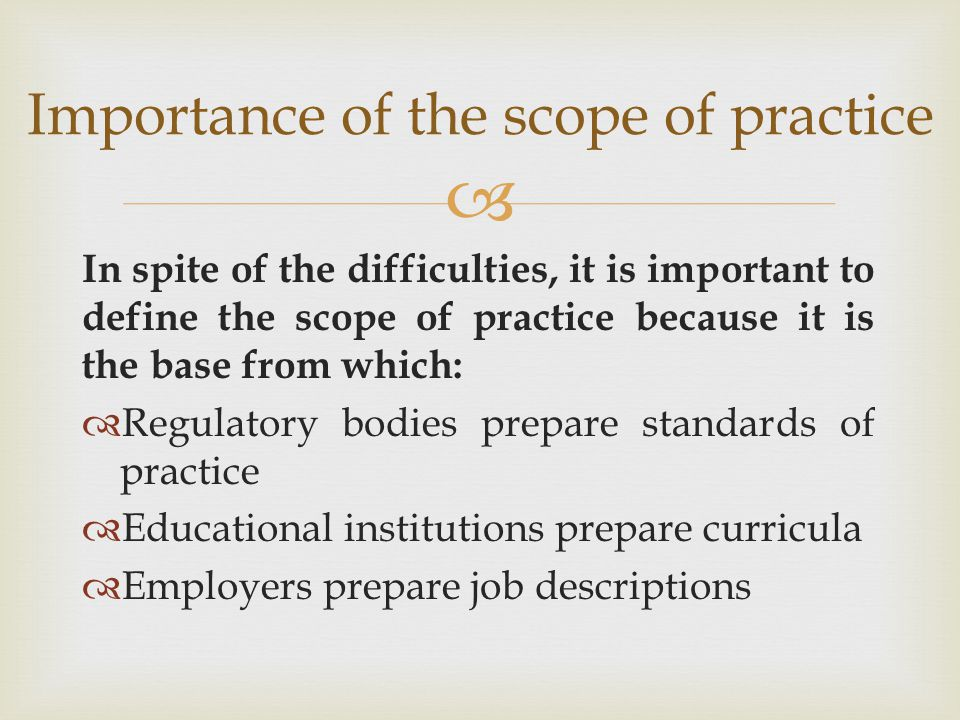 Importance of the scope of practice