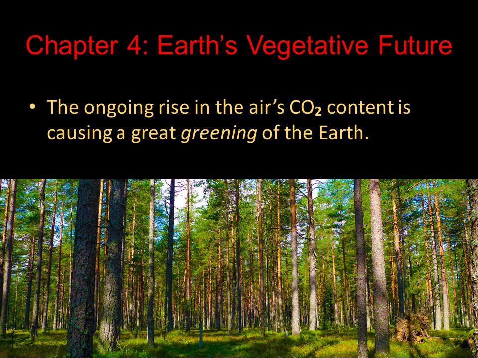 Chapter 4: Earth's Vegetative Future