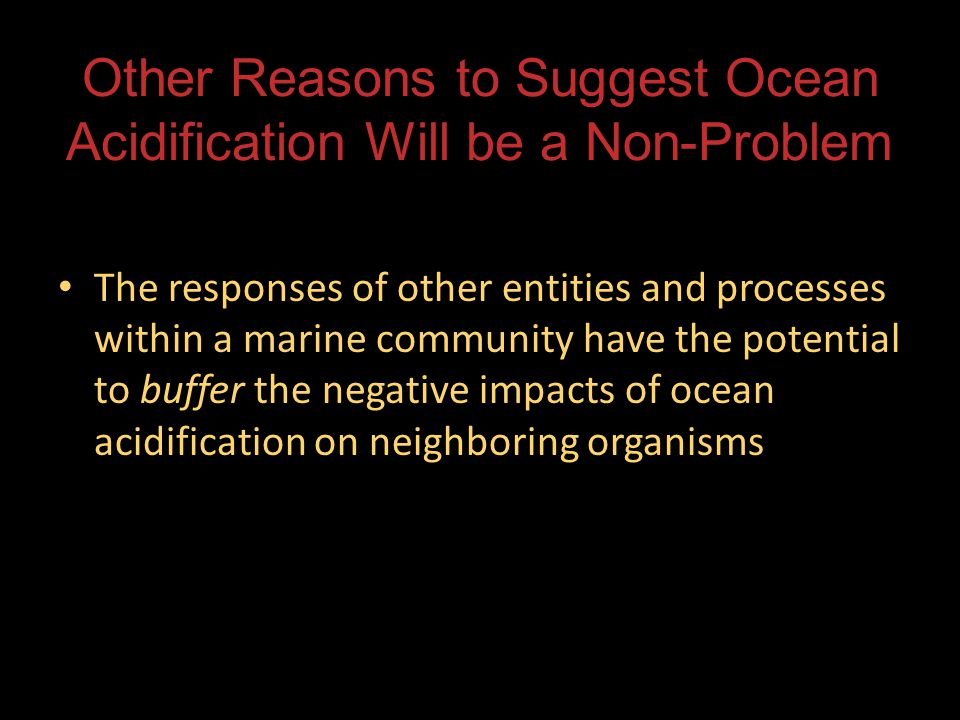 Other Reasons to Suggest Ocean Acidification Will be a Non-Problem