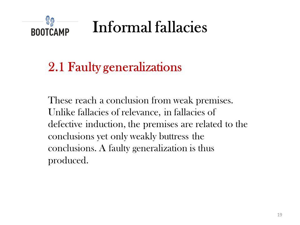 Informal fallacies 2.1 Faulty generalizations