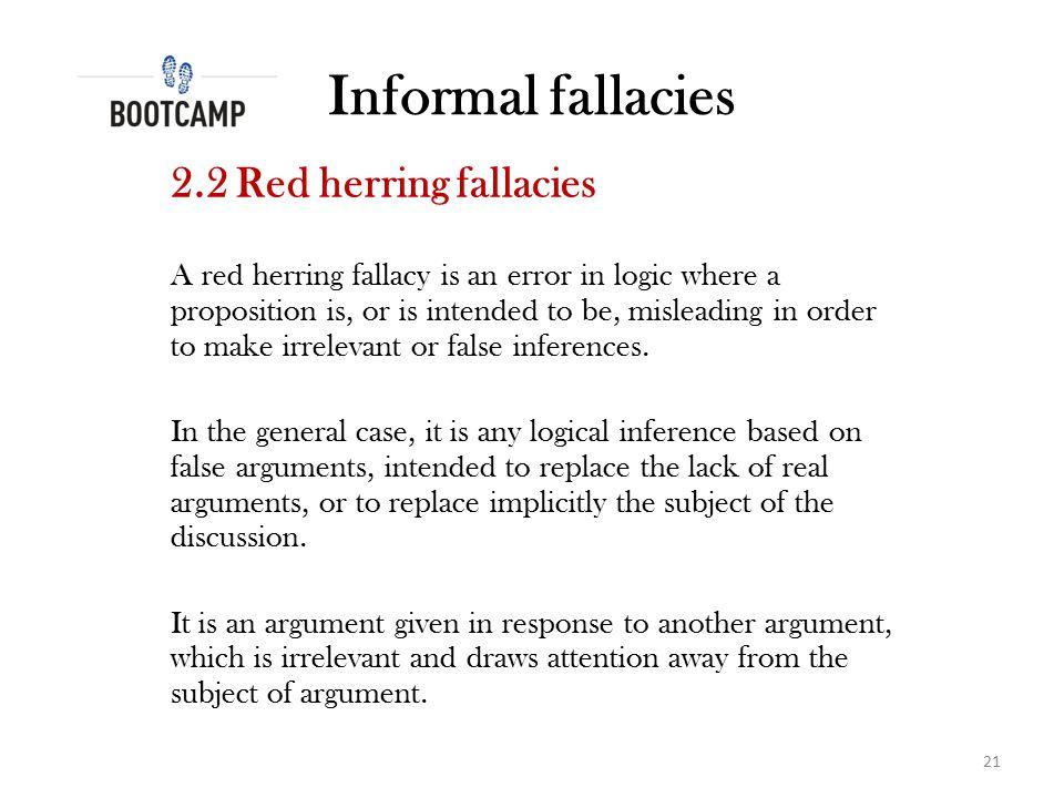 Informal fallacies 2.2 Red herring fallacies