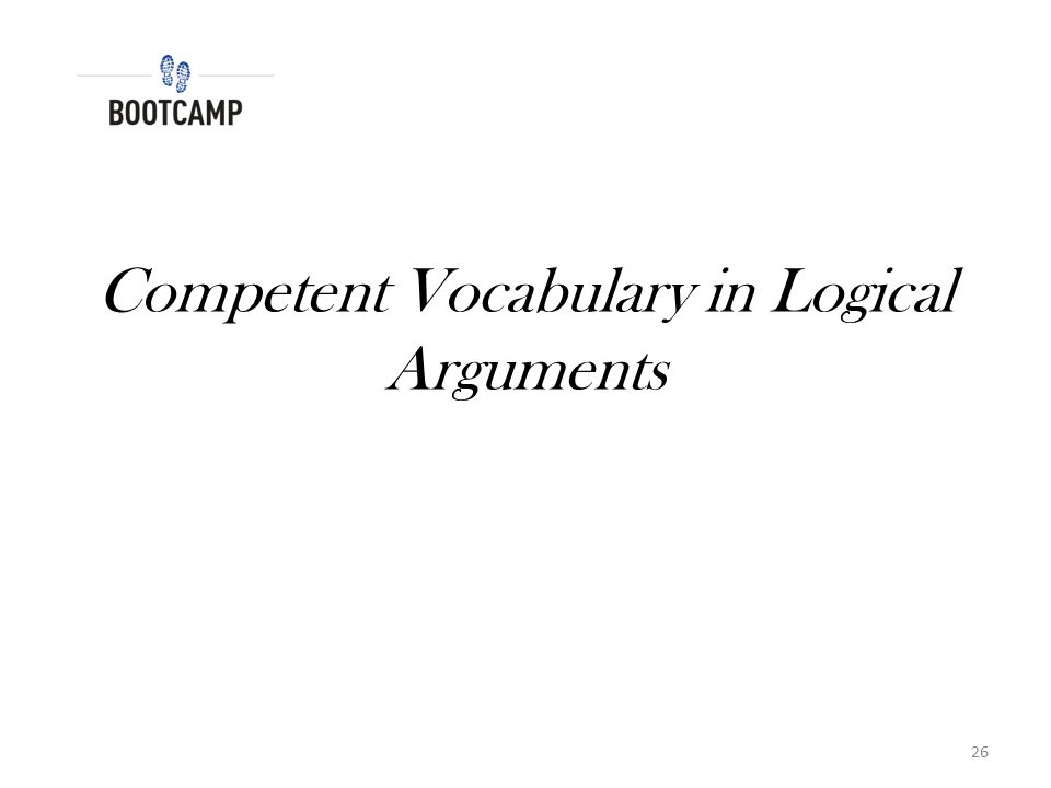 Competent Vocabulary in Logical Arguments