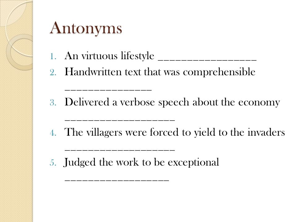 Antonyms An virtuous lifestyle _________________
