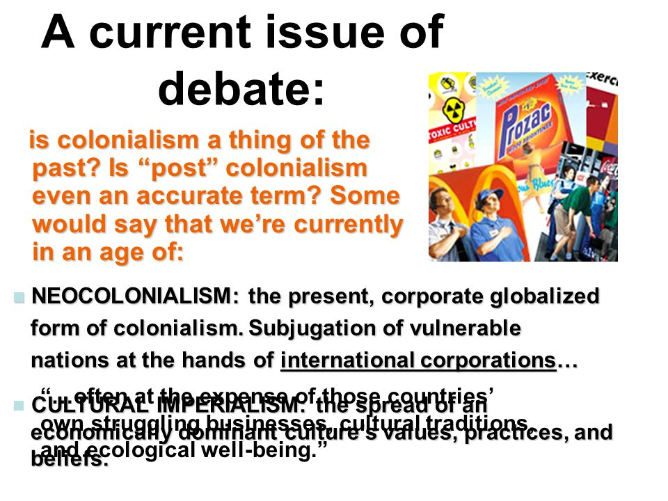 A current issue of debate: