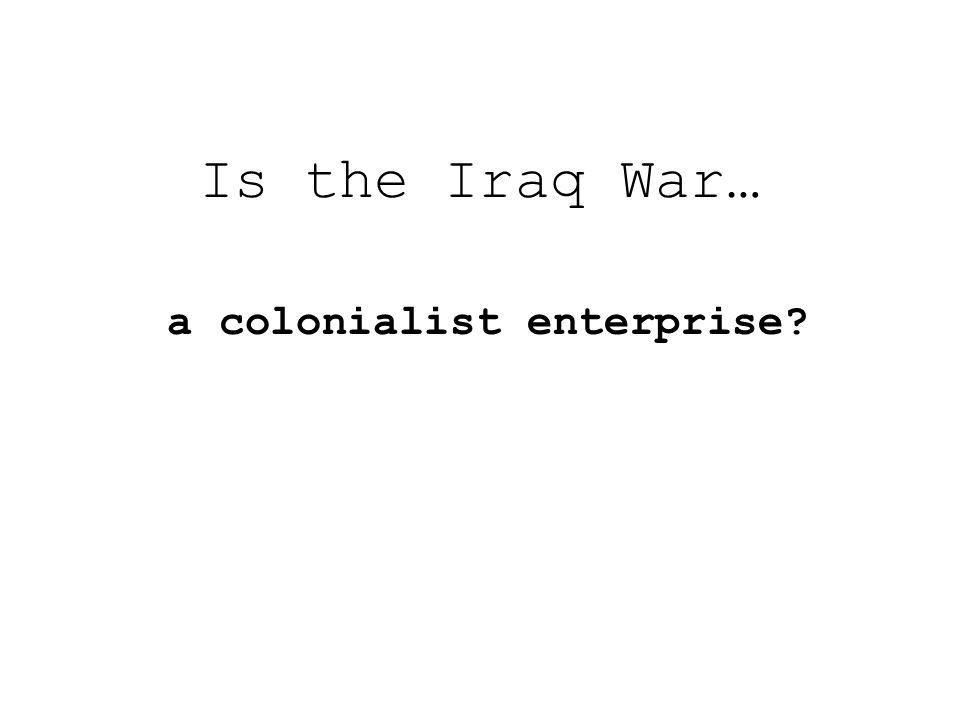 a colonialist enterprise