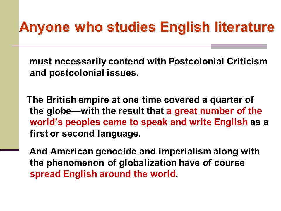 Anyone who studies English literature