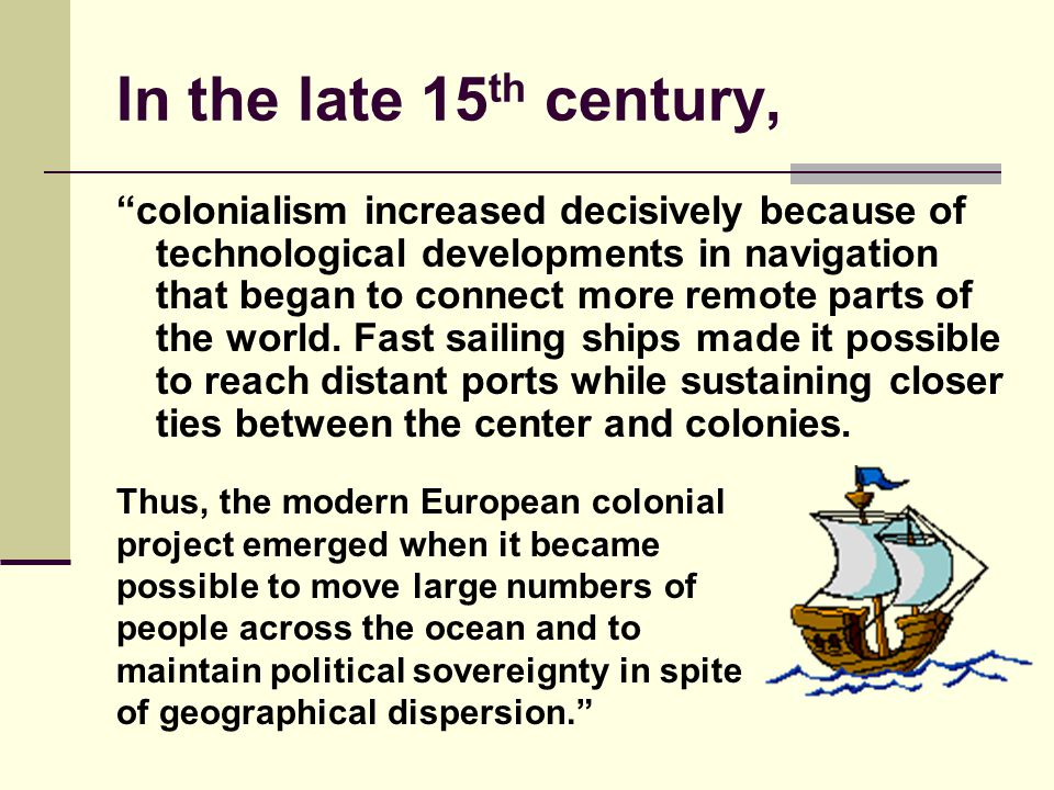 In the late 15th century,