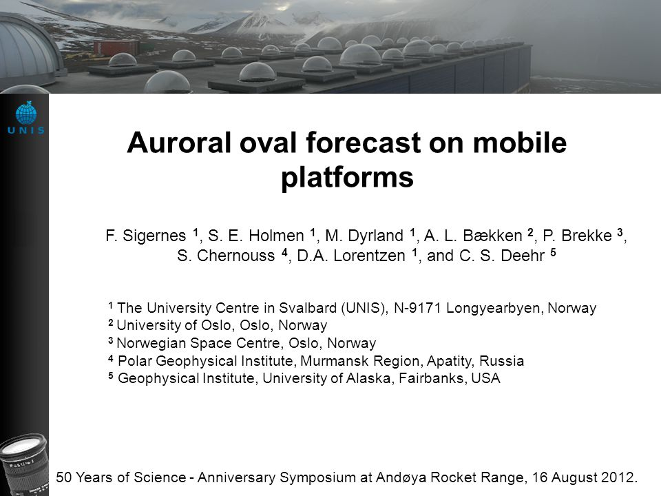 Auroral oval forecast on mobile platforms