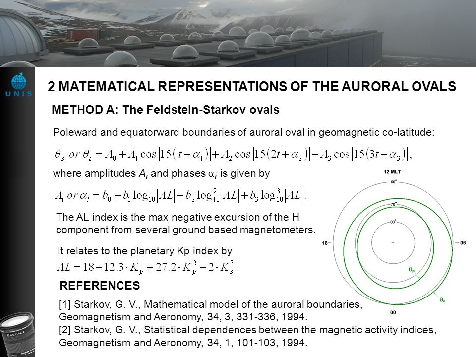 2 MATEMATICAL REPRESENTATIONS OF THE AURORAL OVALS