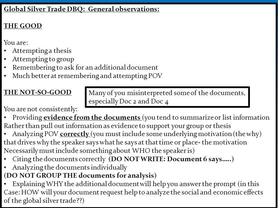 Global Silver Trade DBQ: General observations: