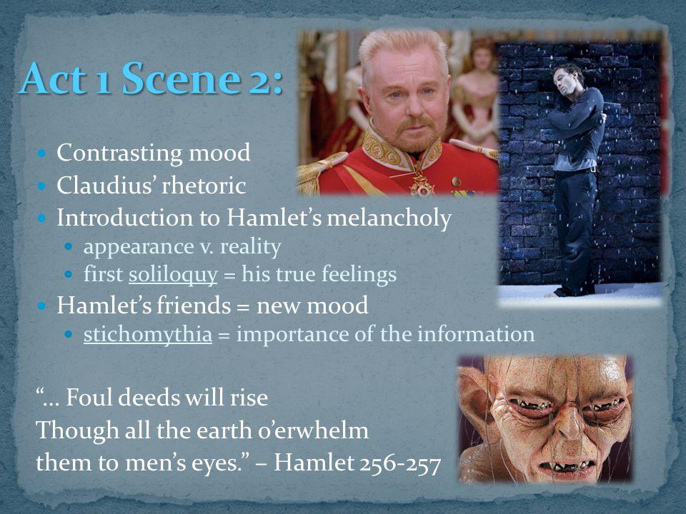 Act 1 Scene 2: Contrasting mood Claudius' rhetoric
