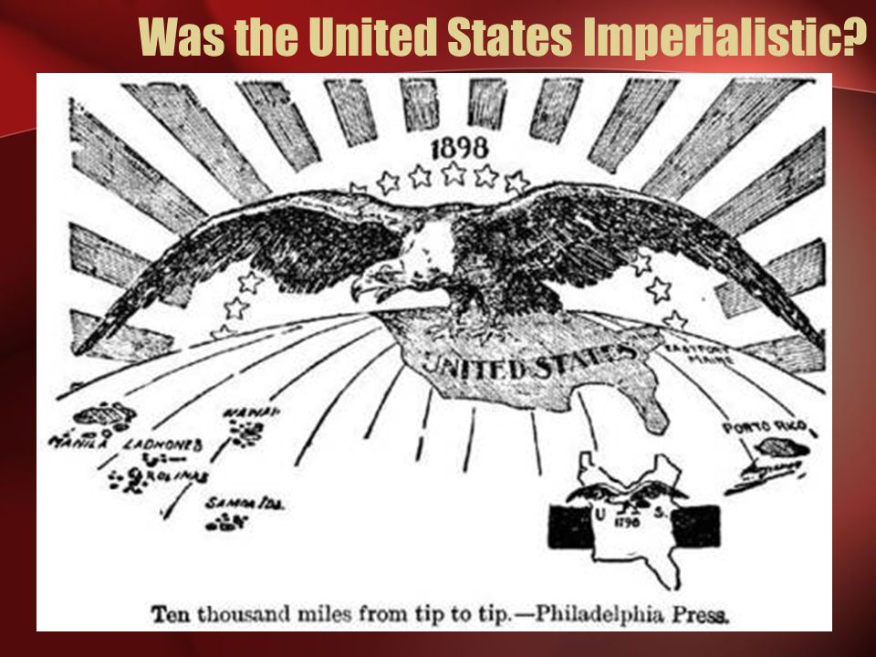Was the United States Imperialistic