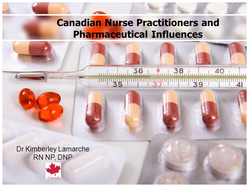 Canadian Nurse Practitioners and Pharmaceutical Influences