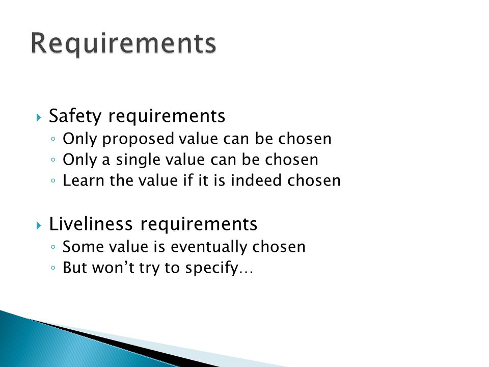Requirements Safety requirements Liveliness requirements